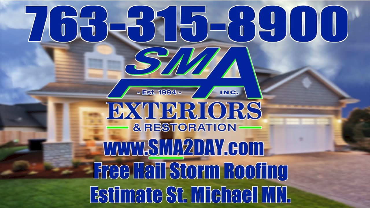 Roofing Hail Damage St Michael MN 763 315 8900 SMA Roofing