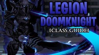 AQW - Legion DoomKnight Class Guide (Enhancements, Class Skills, Combos, Soloing, Farming, PvP)