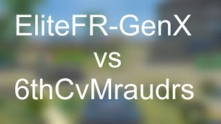 EliteFR-GenX contre 6thCvMraudrs! | Spécial Iron Force | TeamTempus