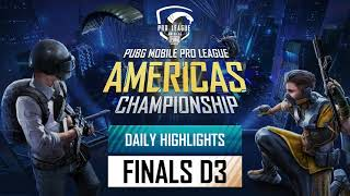 PUBG MOBILE Pro League Americas Final Championship - Day 3 Highlights