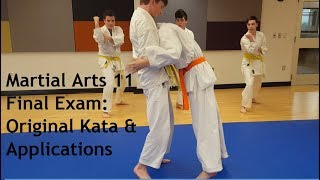 Martial Arts 11 Final Exam: Original Kata & Applications June 2019
