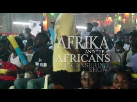 Waja Waja - Afrika and the Africans Felabration 2016