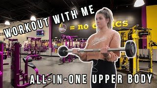 MY COMPLETE UPPER BODY WORKOUT | Work Out With Me | Planet Fitness