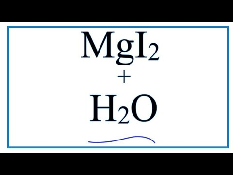 Equation For MgI2 + H2O     (Magnesium Iodide + Water)