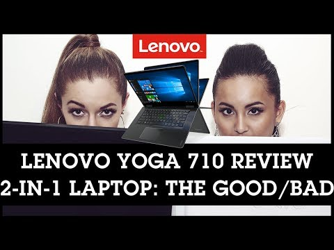 Lenovo Yoga 710 15 ISK Review: 2-in-1 Laptop - The Good & Bad