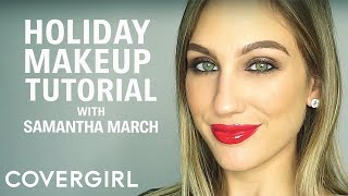 Easy Holiday Makeup Tutorial with Samantha March | COVERGIRL