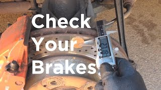 How to check your brakes are safe and working correctly