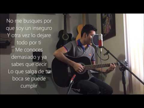 Esta Es Tu Cancion - La Adictiva / Javier Rochin (Cover)(Letra)