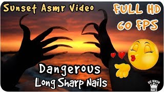 MAGNIFICENT ASMR PERFECT long SHARP nails scratching ON THE SUNSET! CLOSE UP AND INCREDIBLE RELAX!
