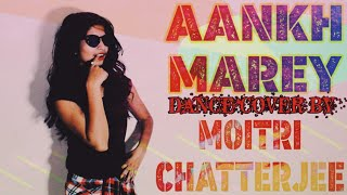 AANKH MAREY - SIMMBA | Ranveer Singh, Sara Ali Khan | Dance Choreography | Moitri Chatterjee