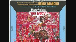 Henry Mancini - The Party - Chicken Little Was Right.wmv