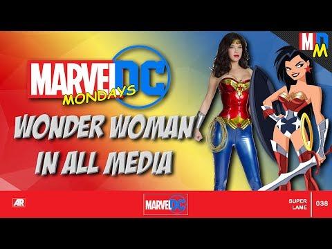 WONDER WOMAN IN MEDIA | Marvel vs Dc Mondays