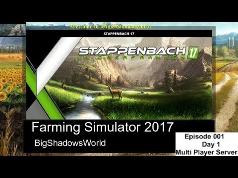 Farming Simulator 2-17 - Strappenbach Map day 1 ep:001 part 1- BigShadowsWorld