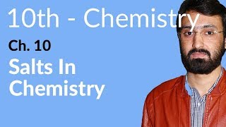 10th Class Chemistry, Salts in Chemistry - Ch 10 -Matric Class Chemistry
