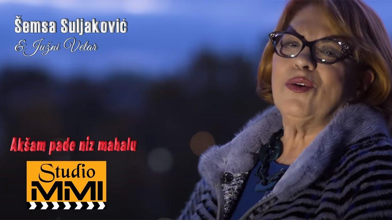 Semsa Suljakovic i Juzni Vetar - Aksam pade niz mahalu - YouTube