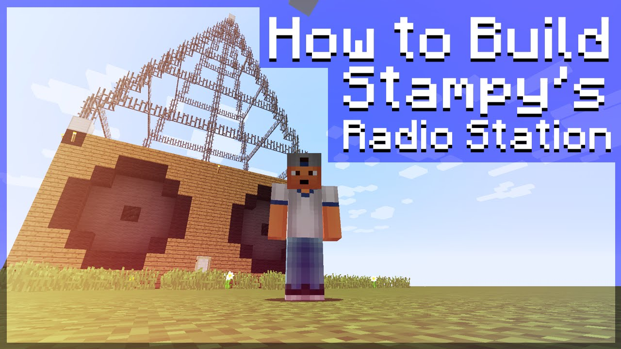 How To Build Stampys Radio Station 3 Minecraft Tutorial Building A Youtube