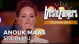 Anouk Maas - Stil in mij - De Beste Zangers van Nederland