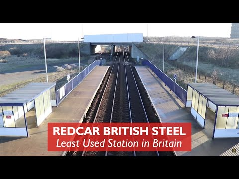 Redcar British Steel Least Used Station In Britain