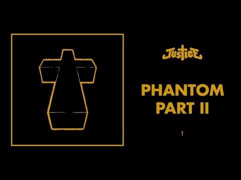 Justice  Phantom Pt II  †