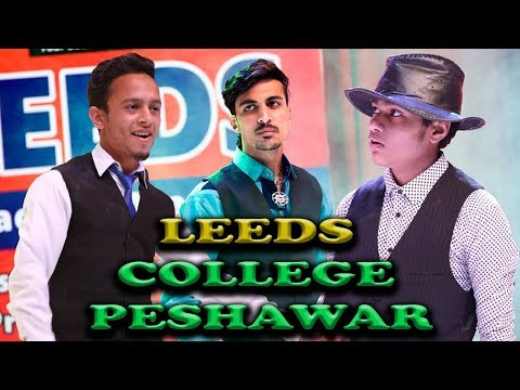 Wellcome Song by Mairaj , Shayan , Usama   LEEDS Group of Colleges Peshawar   Annual Gathering 2018