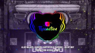 Alan Walker, Sabrina Carpenter & Farruko - On My Way (Theemotion Reggae Remix)