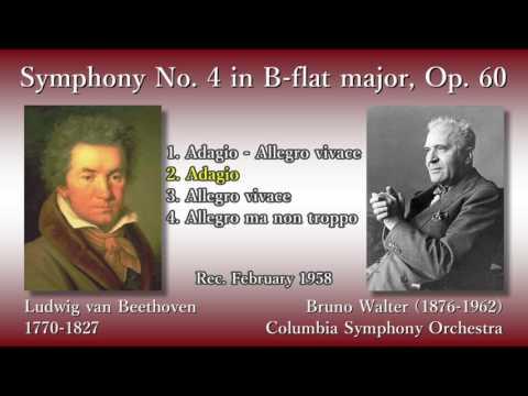 Beethoven: Symphony No. 4, Walter & ColumbiaSO (1958) ベートーヴェン 交響曲第4番 ワルター