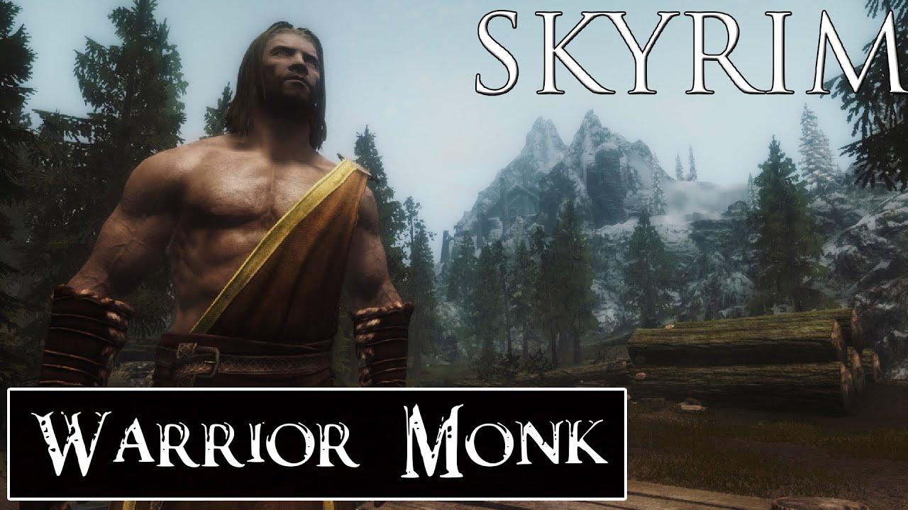 Skyrim Mods: Warrior Monk