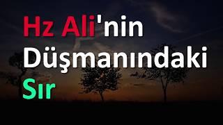Hz Ali'nin Düşmanındaki Sır