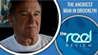 The Reel Review - The Angriest Man in Brooklyn starring Robin Williams & Mila Kunis