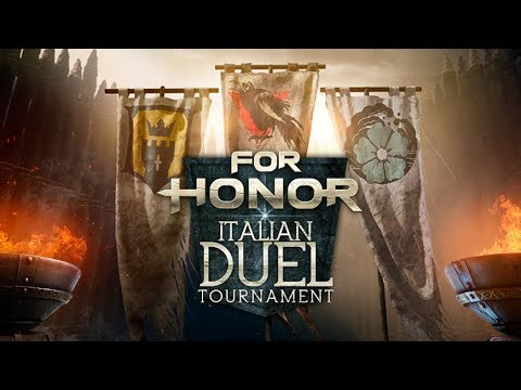For Honor Italia Duel Tournament (Full Video)