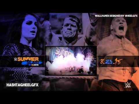WWE SummerSlam 2015 Theme Song By: Hashtagheelgfx