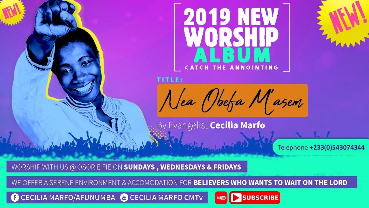 CECILIA MARFO NEW WORSHIP ALBUM 2019