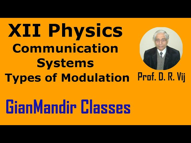 XII Physics | Communication Systems | Types of Modulation  by Amrinder Sir