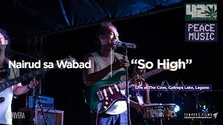 Download lagu Sojah - So High (Nairud sa Wabad Live Cover w/ Lyrics) - 420 Philippines Peace Music 6
