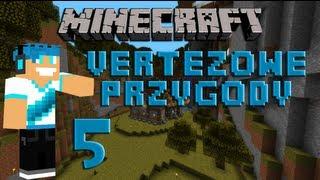 Minecraft - Vertezowe Przygody odc.5 - Magazynek