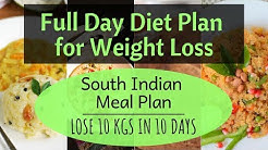 How to Lose Weight Fast 10 Kgs in 10 Days | South Indian Meal Plan/ Indian Diet Plan