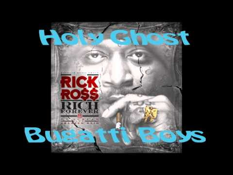 Bugatti Boys - Holy Ghost (NEW MUSIC 2012) Rick Ross FT. Diddy