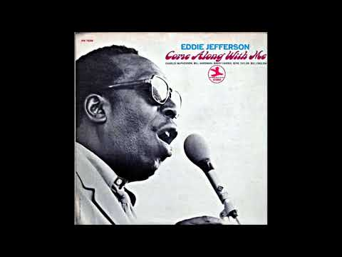 Eddie Jefferson -  Come Along With Me ( Full Album )