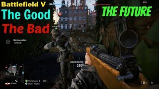 Battlefield V Beta: The Good, The Bad, and The Future!