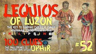 The Lequios of Luzon: Key to Finding Ophir and Chryse. Clue #52