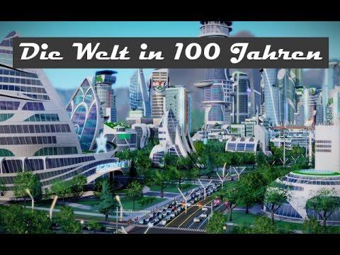 Wie Wird Die Welt In 50 Jahren Aussehen