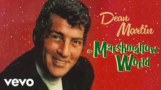 Dean Martin - A Marshmallow World (audio)