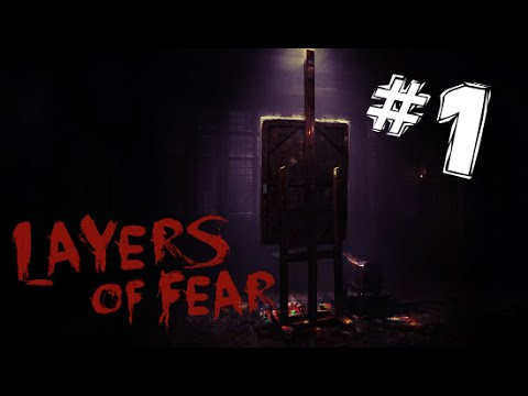 A WHOLE LOTTA NOPE | Layers of Fear #1