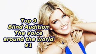 Top 9 Blind Audition (The Voice around the world 91)(REUPLOAD)