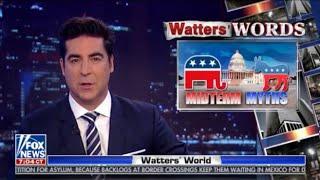 Watters' World 11/10/18   Fox News Today November 10, 2018