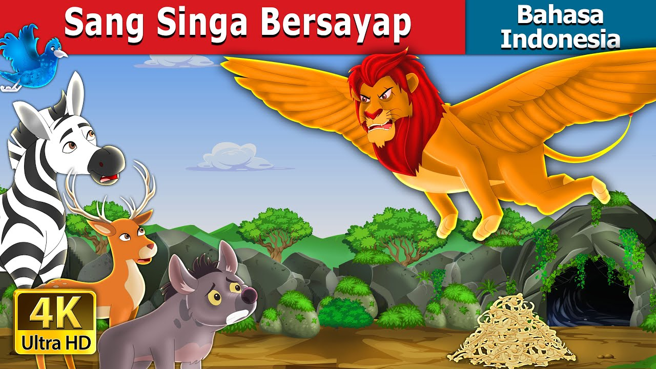 Sang Singa Bersayap   The Winged Lion in Indonesian   Dongeng Bahasa Indonesia