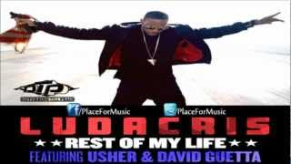 Ludacris - Rest Of My Life ft. Usher & David Guetta (Full Song)