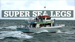 SUPER SEA LEGS | Party Fishing Boat