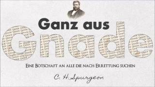 Hörbuch - Ganz aus Gnade - C.H. Spurgeon