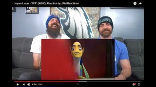 "Joyner Lucas - ""Will"" (ADHD) Reaction by JAM Reactions"